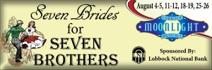 Seven Brides for Seven Brothers @ Moonlight Musicals Amphitheatre | Lubbock | Texas | United States
