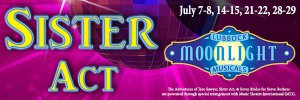 Sister Act @ Moonlight Musicals Amphitheatre | Lubbock | Texas | United States