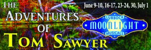 The Adventures of Tom Sawyer @ Moonlight Musicals Amphitheatre | Lubbock | Texas | United States