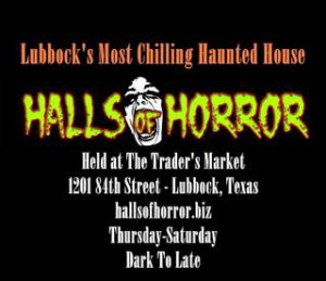 Halls of Horror Haunted House @ The Trader's Market   Lubbock   Texas   United States