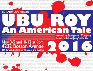 Ubu Roy: An American Tale @ Lubbock Community Theatre | Lubbock | Texas | United States