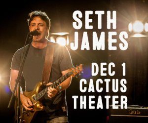 Seth James in Concert @ Cactus Theater | Lubbock | Texas | United States