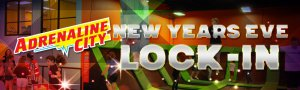 Adrenaline City NYE Lock-In @ Adrenaline City | Lubbock | Texas | United States