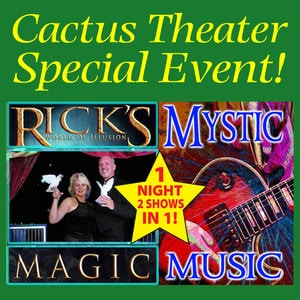 """A Night of Magic & Music"" @ The Cactus Theater 