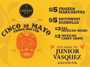Cinco de Mayo Celebration at the Library @ The Library Bar | Lubbock | Texas | United States