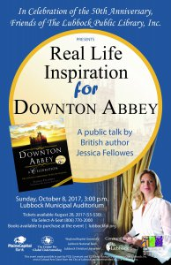 "Jessica Fellowes: ""Real Life Inspiration for Downton Abbey"" @ Lubbock Municipal Auditorium 