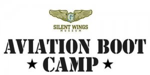 Aviation Boot Camp @ The Silent Wings Museum