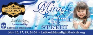 Moonlight Broadway: Miracle on 34th Street @ Lubbock Memorial Civic Center Theatre | Lubbock | Texas | United States