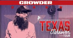 CROWDER - TEXAS Takeover Tour @ Lubbock Municipal Auditorium | Lubbock | Texas | United States