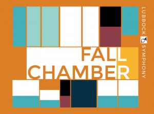 Lubbock Symphony - Fall Chamber @ The Legacy | Lubbock | Texas | United States
