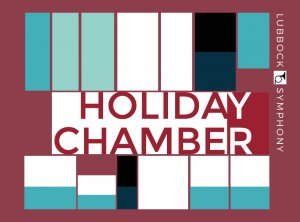 Lubbock Symphony - Holiday Chamber Concert @ St, John's UMC | Lubbock | Texas | United States