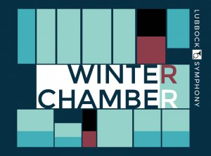 Lubbock Symphony - Winter Chamber Concert @ LHUCA | Lubbock | Texas | United States