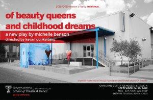 "TTU School of Theatre and Dance presents ""Of Beauty Queens and Childhood Dreams"" @ Christine DeVitt Icehouse  