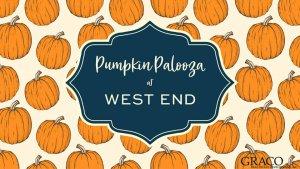 Pumpkin Palooza @ West End Center | | |
