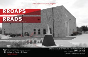 TTU School of Theatre and Dance Presents : RROAPS/RRADS (One-Act Play and Dance Spectacular) @ Creative Movement Studio