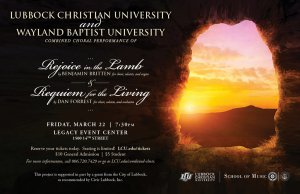 Lubbock Christian University and Wayland Baptist University Combined Choral Performance @ Legacy Event Center