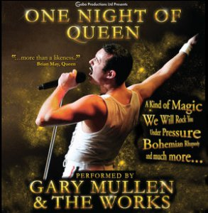 One Night of Queen - Performed by Gary Mullen and The Works - #1 Touring Queen Tribute In the World One Night of Queen - Performed by Gary Mullen and The Works @ Cactus Theater