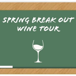 Spring Break Out Wine Tour @ West Texas Wine Tours