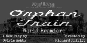 Orphan Train @ Louise Hopkins Underwood Center for the Arts