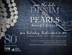 Lubbock Children's Health Clinic Denim & Pearls Benefit Dinner – Celebrating 80 Years! @ Lubbock Country Club