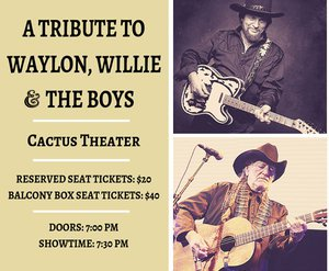 A Tribute to Waylon, Willie and the Boys @ Cactus Theater