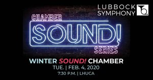 Lubbock Symphony SOUND! Winter Chamber Concert @ LHUCA Ice House