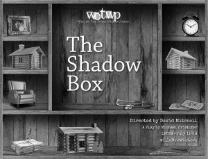 Will Of The Wind Productions: Shadow Box @ LHUCA
