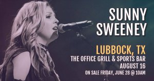 Sunny Sweeney @ The Office Grill and Sportsbar