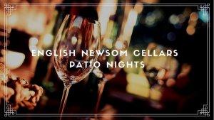 English Newsom Patio Nights @ Caprock Winery and Event Center
