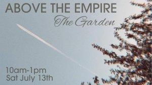 The Garden: Above the Empire @ The Garden-Live Music Cold Beer