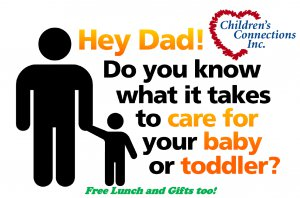 Free Lunch & Learns for Dads of Children Under 3 @ Children's Connections