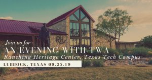An Evening with TWA & Hunting Film Tour @ National Ranching Heritage Center