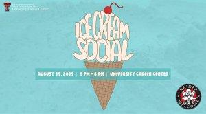 Raider Welcome Ice Cream Social @ Texas Tech University Career Center