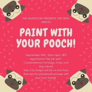 MudRoom's First Annual- Paint With Your Pooch @ The Mud Room
