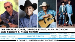 The Jones, Strait, Alan Jackson and Brooks & Dunn Tribute @ Cactus Theater