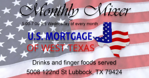 August Networking Mixer @ U.S. Mortgage of West Texas