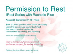 Permission to Rest - iRest Series with Rachelle Rice @ Yoga Shala