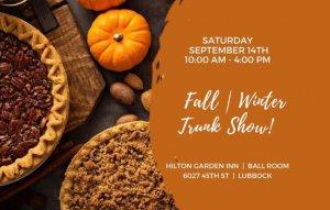 Fall | Winter Trunk Show! @ Hilton Garden Inn Lubbock