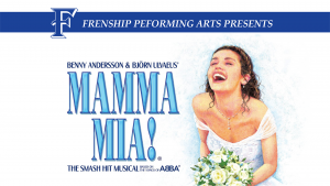 Frenship High School Performing Arts production of Mamma Mia! @ Frenship High School Performing Arts Center