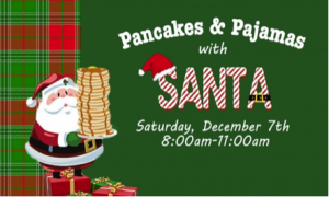 Pancakes and Pajamas Breakfast with Santa @ Overton Hotel and Conference Center