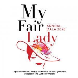 My Fair Lady Gala - The Lubbock Chorale @ McKenzie-Merket Alumni Center Ballroom
