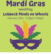 Lubbock Meals on Wheels' 21st annual Mardi Gras! @ Lubbock Meals on Wheels
