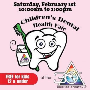 Children's Dental Health Fair @ Science Spectrum